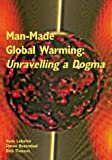 Man-Made Global Warming: Unravelling a Dogma (0906522250) by Labohm, Hans