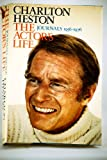 Charlton Heston: The Actor's Life: Journals, 1956-1976