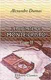 echange, troc Alexandre Dumas - Le Comte de Monte-Cristo