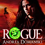 Rogue: The Omega Group, Book 2 | Andrea Domanski