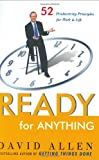 Ready for Anything: 52 Productivity Principles for Work and Life (0670032506) by David Allen