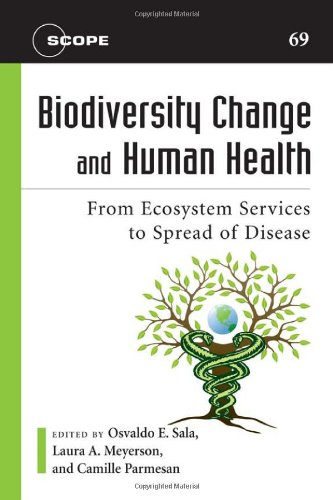 Biodiversity Change and Human Health: From Ecosystem...