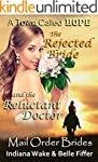 Mail Order Bride: The Rejected Bride...