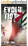 Evolution Z: Stufe Eins (Endzeit Zombie Thriller - Evolution Z 1)