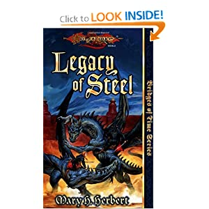 Legacy of Steel (Dragonlance Bridges of Time, Vol. 2) by Mary H. Herbert