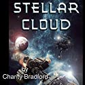 Stellar Cloud Audiobook by Charity Bradford Narrated by Julie Hoverson