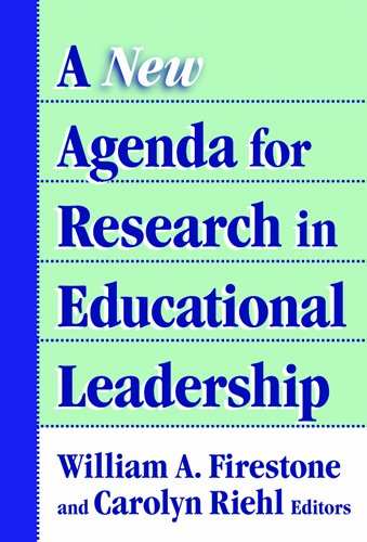 A New Agenda for Research in Educational Leadership...