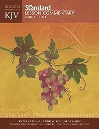 KJV Standard Lesson Commentary Large Print 2012-2013
