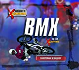 img - for BMX in the X Games (Kid's Guide to the X Games) book / textbook / text book