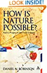 How is Nature Possible?: Kant's Proje...