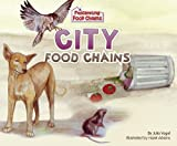 img - for City Food Chains (Fascinating Food Chains) book / textbook / text book