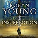 Insurrection: Book 1 of the Insurrection Trilogy (       UNABRIDGED) by Robyn Young Narrated by Nick McArdle