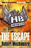 Henderson`s Boys: The Escape