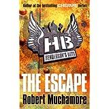 Henderson`s Boys: The Escapeby Robert Muchamore