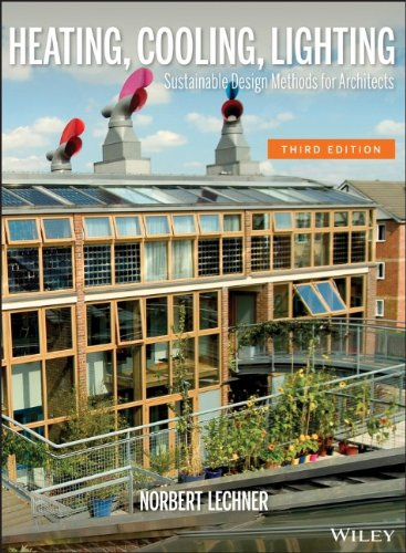 Heating, Cooling, Lighting: Sustainable Design Methods for Architects - Wiley - 0470048093 - ISBN:0470048093