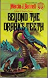 img - for Beyond The Draak's Teeth book / textbook / text book
