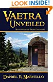 Vaetra Unveiled (The Vaetra Chronicles Book 1)