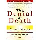 The Denial of Death ~ Ernest Becker