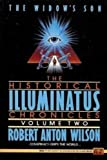 The Widow's Son (The Historical Illuminatus Chronicles, Volume Two) (0451450779) by Robert Anton Wilson