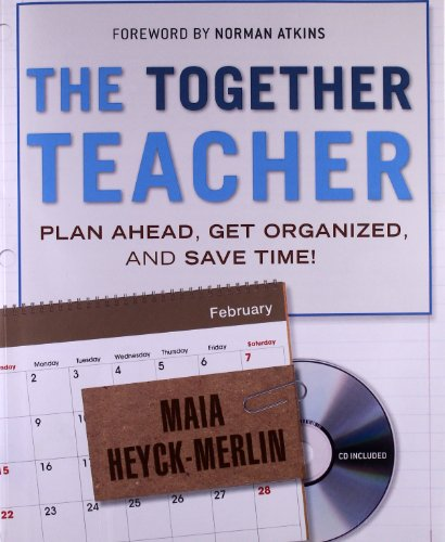 The Together Teacher Plan Ahead Get Organized and Save Time111814435X