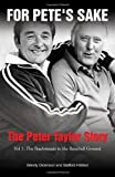For Pete's Sake: The Peter Taylor Story, Vol. 1: The Backstreets to the Baseball Ground
