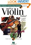 Play Violin Today!: A Complete Guide...