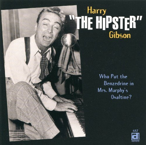 who-put-the-benzedrine-in-mrs-murphys-ovaltine-by-harry-the-hipster-gibson-1996-04-16