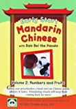 Early Start Mandarin Chinese with Bao Bei the Panda, Volume 2: Numbers and Fruits