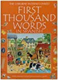 The First Thousand Words In Spanish [With Cassettee and Workbook] (0881108790) by Usborne Books