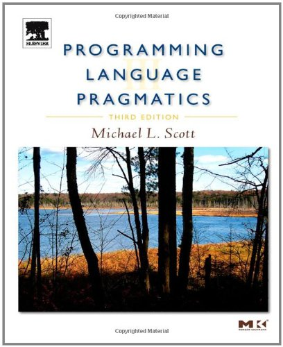 Programming Language Pragmatics, Third Edition