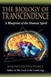 img - for The Biology of Transcendence: A Blueprint of the Human Spirit book / textbook / text book