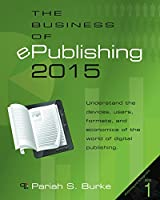 The Business of ePublishing 2015, 2nd Edition Front Cover