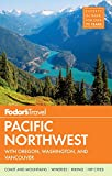 img - for Fodor's Pacific Northwest: with Oregon, Washington & Vancouver (Full-color Travel Guide) book / textbook / text book