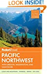 Fodor's Pacific Northwest: With Orego...
