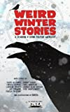 img - for Weird Winter Stories: A Sparrow & Crowe Yuletide Anthology book / textbook / text book