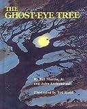 The Ghost-Eye Tree (0812469291) by Martin, Bill, Jr.