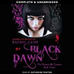 Black Dawn: Morganville Vampires, Book 12 (Unabridged) (       UNABRIDGED) by Rachel Caine Narrated by Katherine Fenton