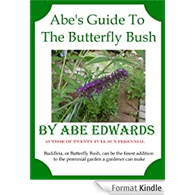 Abe's Guide to Buddleia (English Edition)