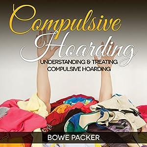 Compulsive Hoarding Audiobook