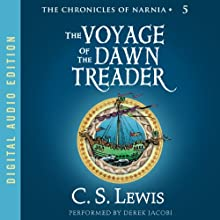 The Voyage of the Dawn Treader: The Chronicles of Narnia Audiobook by C.S. Lewis Narrated by Derek Jacobi