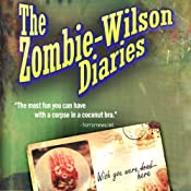 The Zombie Wilson Diaries | [Timothy W. Long]