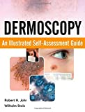 img - for Dermoscopy: An Illustrated Self-Assessment Guide by Robert Johr (2010-07-30) book / textbook / text book
