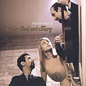 The Very Best of Peter, Paul & Mary