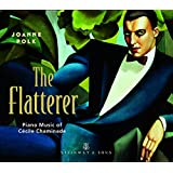 The Flatterer - Piano Music of Cécile Chaminade
