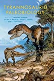 img - for Tyrannosaurid Paleobiology (Life of the Past) book / textbook / text book