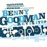 echange, troc Paquito D'Rivera - Benny Goodman Revisited