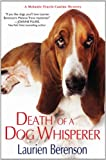 img - for Death of a Dog Whisperer (A Melanie Travis Mystery) book / textbook / text book
