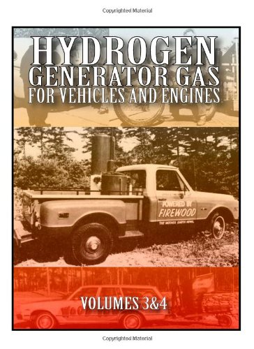 Hydrogen Generator Gases for Vehicles and Engines: Volumes 3 and 4 PDF