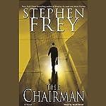 The Chairman | Stephen Frey
