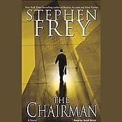 The Chairman | [Stephen Frey]